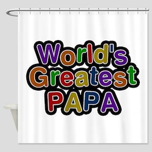 World's Greatest Papa Shower Curtain