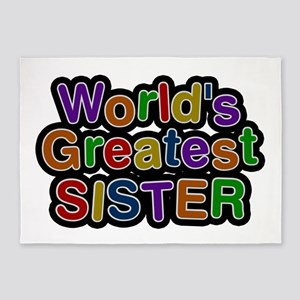 World's Greatest Sister 5'x7' Area Rug