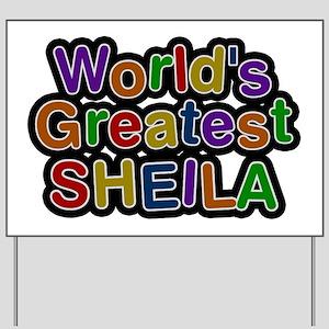 World's Greatest Sheila Yard Sign