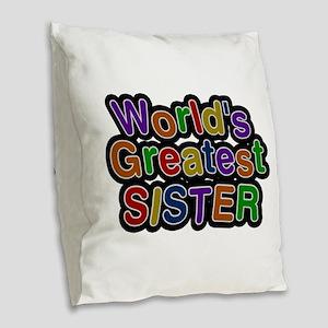World's Greatest Sister Burlap Throw Pillow