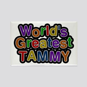 World's Greatest Tammy Rectangle Magnet