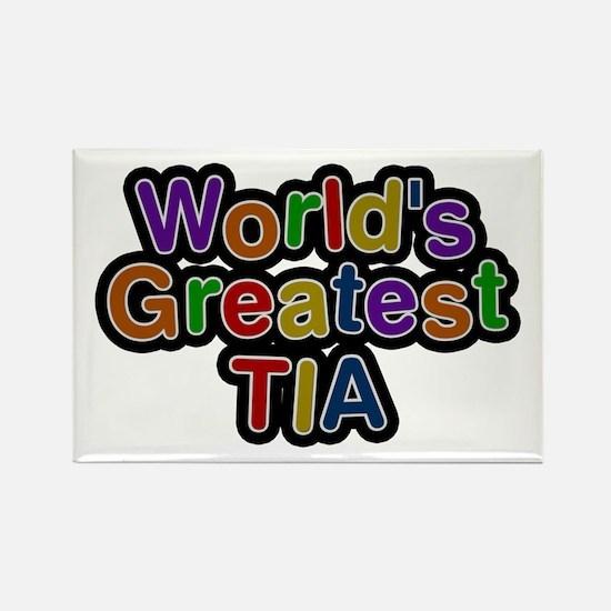 World's Greatest Tia Rectangle Magnet