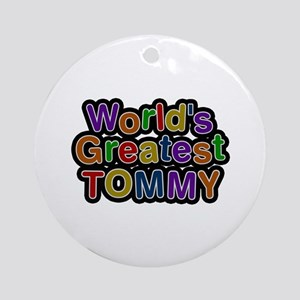 World's Greatest Tommy Round Ornament
