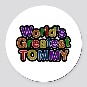 World's Greatest Tommy Round Car Magnet