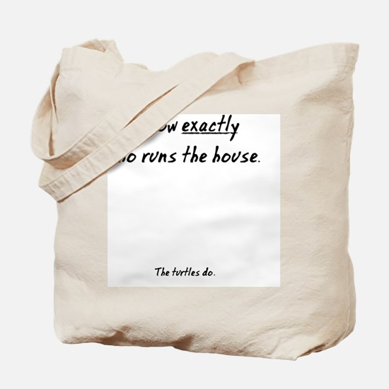 The Turtles Run the House Tote Bag