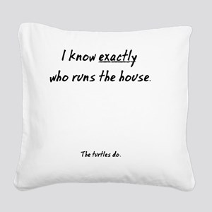The Turtles Run the House Square Canvas Pillow
