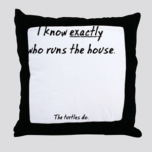 The Turtles Run the House Throw Pillow