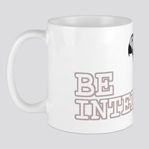 be_intelligent Mug