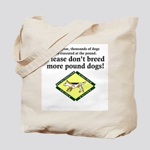dont_breed_pounddogs Tote Bag