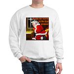 'Santa knelt' Sweatshirt