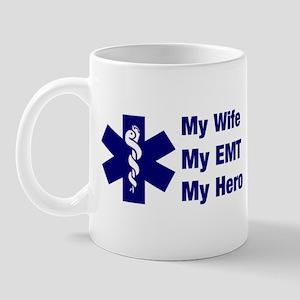 My Wife My EMT Mug