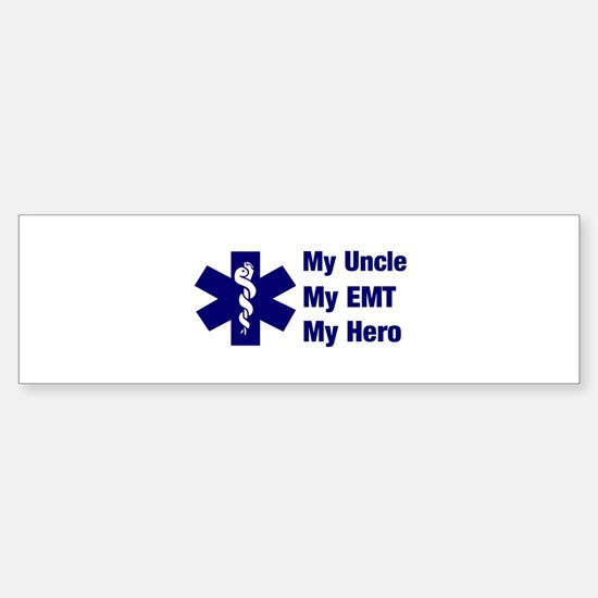 My Uncle My EMT Bumper Bumper Bumper Sticker