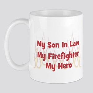 My Son In Law My Firefighter Mug