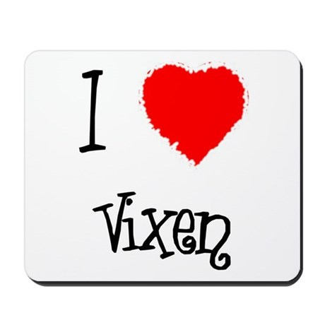 I Love Vixen Mousepad