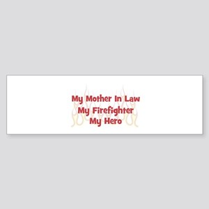 Firefighter Mother In Law Bumper Stickers Cafepress