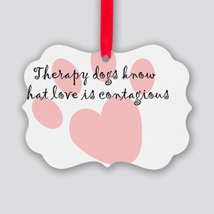loveiscontagious Picture Ornament