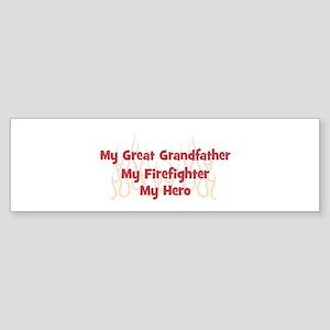 My Great Grandfather My Firef Bumper Sticker