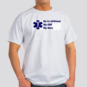 My Ex-Girlfriend My EMT Ash Grey T-Shirt
