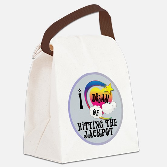 I Dream of Hitting The Jackpot Canvas Lunch Bag
