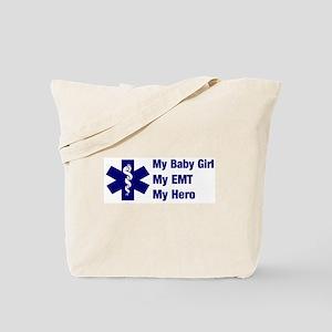 My Baby Girl My EMT Tote Bag