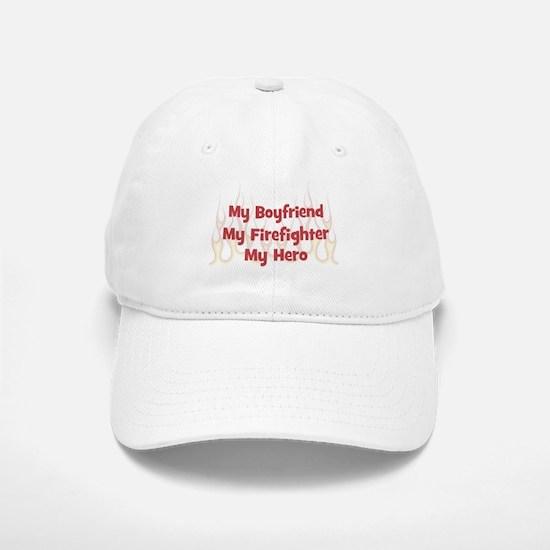 My Boyfriend My Firefighter Baseball Baseball Cap