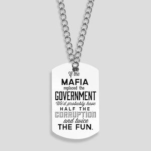 If The Mafia Dog Tags