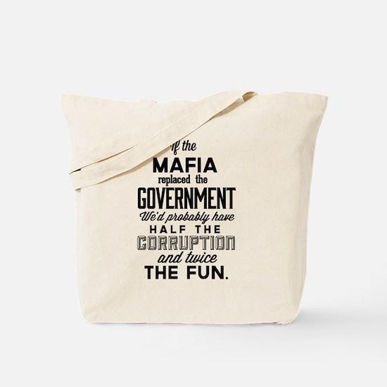 If The Mafia Tote Bag
