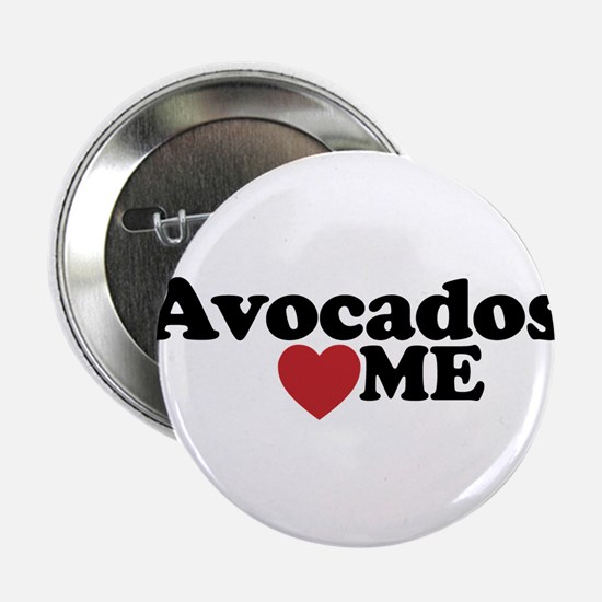 "Avocados Love Me 2.25"" Button"