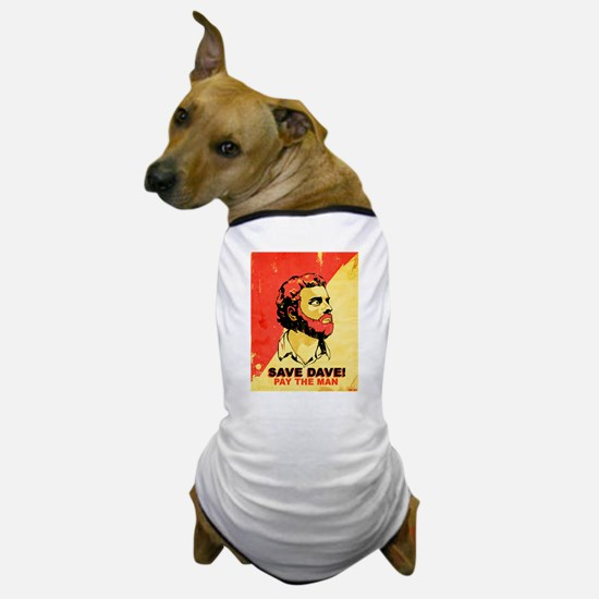savedave.jpg Dog T-Shirt