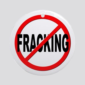 Anti / No Fracking Ornament (Round)