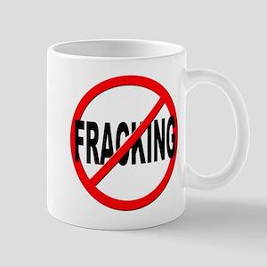 Anti / No Fracking Mug