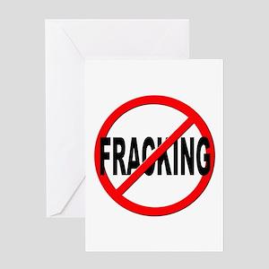 Anti / No Fracking Greeting Card