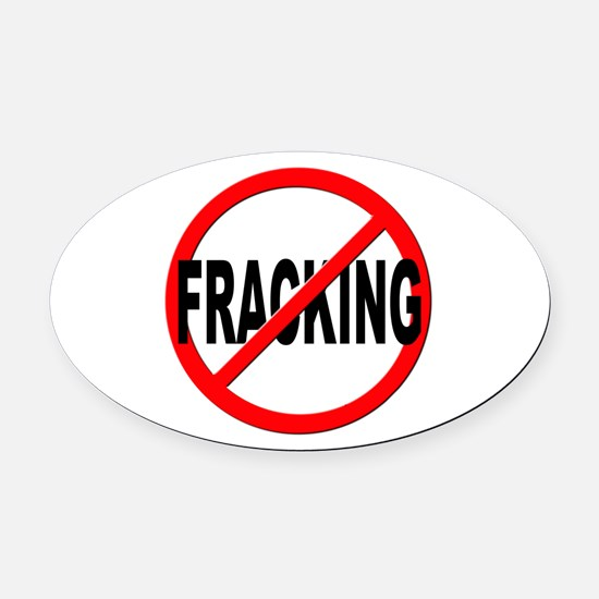 Anti / No Fracking Oval Car Magnet