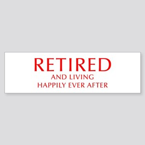 retired-and-living-happily-OPT-RED Bumper Sticker