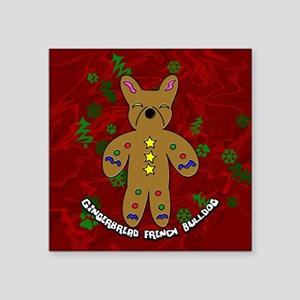 "gingerbreadfrenchbulldog_or Square Sticker 3"" x 3"""