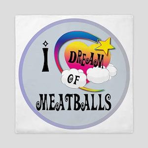 I Dream of Meatballs Queen Duvet