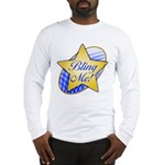 """Bling Me"" - Long Sleeve T-Shirt"