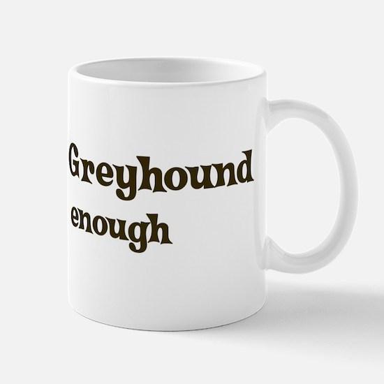 One Italian Greyhound Mug
