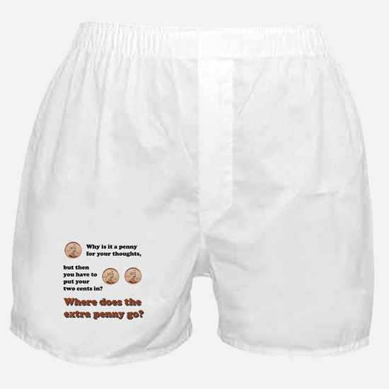 Two Cents Boxer Shorts
