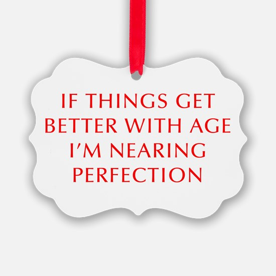if-things-get-better-OPT-RED Ornament