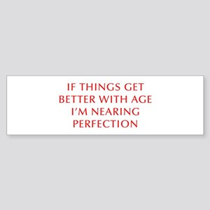 if-things-get-better-OPT-RED Bumper Sticker