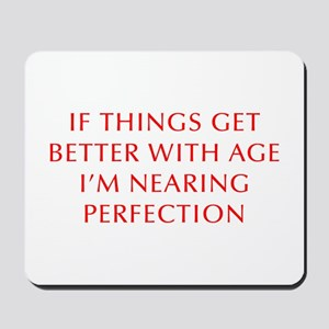 if-things-get-better-OPT-RED Mousepad