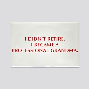 I-didnt-retire-grandma-OPT-DARK-RED Rectangle Magn