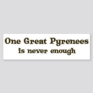 One Great Pyrenees Bumper Sticker