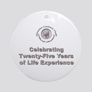 Quarter Century Ornament (Round)