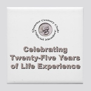 Quarter Century Tile Coaster