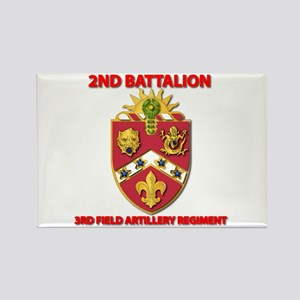 2nd Bn - 3rd FA Regt - 2013 Rectangle Magnet