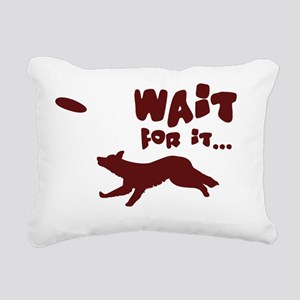 bc_waitforit Rectangular Canvas Pillow