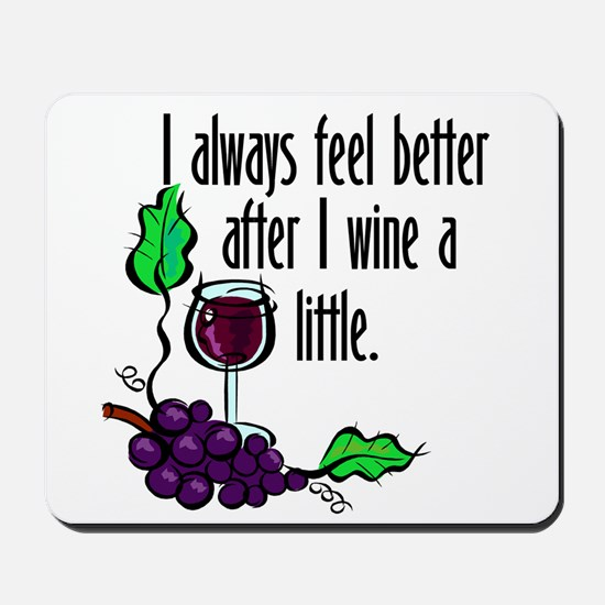 I Whine & Wine Mousepad