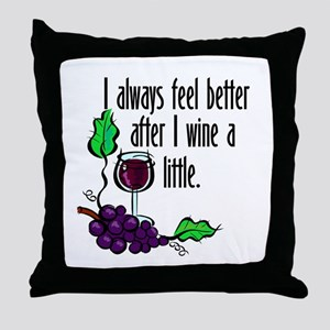 I Whine & Wine Throw Pillow